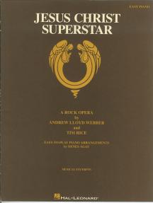 Jesus Christ Superstar: A Rock Opera