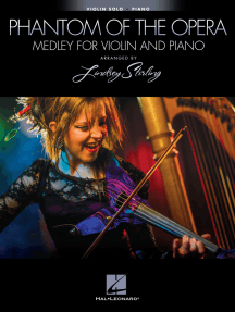 The Phantom of the Opera - Medley for Violin and Piano: Violin Book with Piano Accompaniment