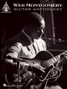 Wes Montgomery Guitar Anthology