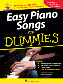 Easy Piano Songs for Dummies: The Fun and Easy Way® to Start Playing Your Favorite Songs Today!