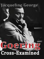 Goering Cross-Examined