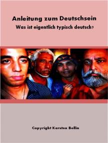 Typisch deutsch: Anleitung zum Deutschsein