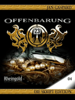 Offenbarung 23 - Skript Edition - 04 - Rheingold