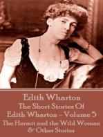 The Short Stories Of Edith Wharton - Volume V