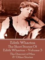 The Short Stories Of Edith Wharton - Volume III