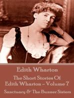 The Short Stories Of Edith Wharton - Volume VII