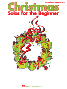 Christmas Solos for the Beginner (Songbook): Beginning Piano Solos
