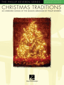 Christmas Traditions: arr. Phillip Keveren The Phillip Keveren Series Beg. Piano Solos