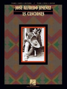 Jose Alfredo Jimenez: 15 Canciones (Songbook)