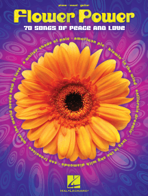 Flower Power (Songbook): 70 Songs of Peace and Love
