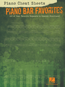 Piano Cheat Sheets: Piano Bar Favorites (Songbook): 100 of Your Favorite Requests in Musical Shorthand