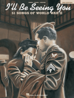 I'll Be Seeing You - 2nd Edition: 51 Songs of World War II