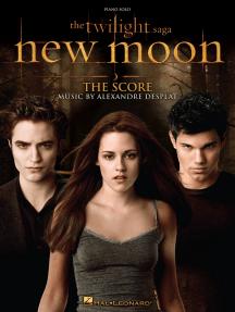 The Twilight Saga - New Moon: The Score: Music by Alexandre Desplat