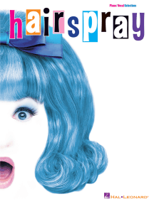 Hairspray: Piano/Vocal Selections