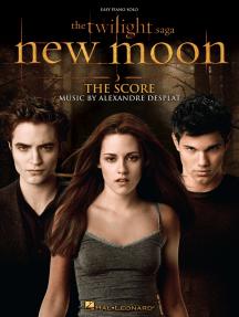 The Twilight Saga - New Moon: The Score: Easy Piano Solo