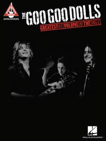 The Goo Goo Dolls - Greatest Hits Volume 1: The Singles