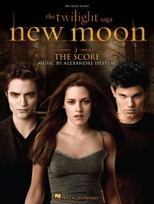 Twilight: New Moon - The Score: Big-Note Piano