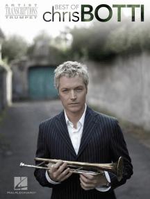 Best of Chris Botti: Trumpet Artist Transcriptions