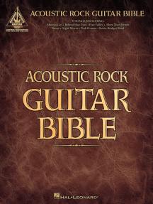 Acoustic Rock Guitar Bible (Songbook)