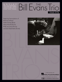 The Bill Evans Trio - Volume 3 (1968-1974): Artist Transcriptions (Piano · Bass · Drums)