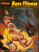 Bass Fitness - An Exercising Handbook: Updated Edition!: Now Including Bonus 5-String Section!