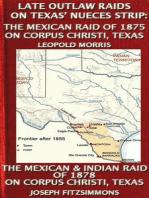 Late Outlaw Raids On Texas' Nueces Strip
