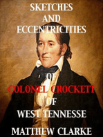 Sketches and Eccentricities of Colonel David Crockett of West Tennessee