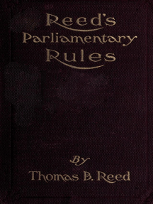 Reed's Parliamentary Rules: A Manual of General Parliamentary Law