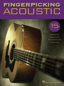Fingerpicking Acoustic: 15 Songs Arranged for Solo Guitar in Standard Notation & Tab