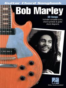 Bob Marley: Guitar Chord Songbook
