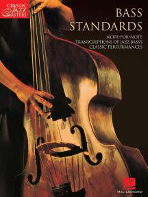 Bass Standards: Classic Jazz Masters Series