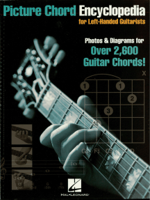 Picture Chord Encyclopedia for Left-Handed Guitarists: Photos & Diagrams for Over 2,600 Chords!