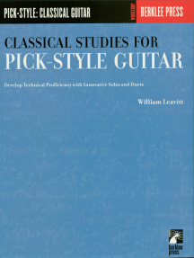 Classical Studies for Pick-Style Guitar - Volume 1: Develop Technical Proficiency with Innovative Solos and Duets