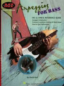 Arpeggios for Bass (Music Instruction): The Ultimate Reference Guide