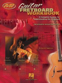 Guitar Fretboard Workbook - 2nd Edition: Essential Concepts Series