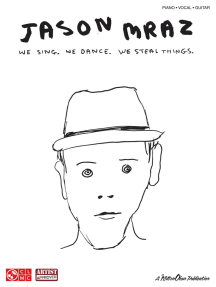 Jason Mraz - We Sing, We Dance, We Steal Things.