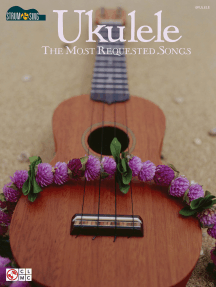 Ukulele - The Most Requested Songs: Strum & Sing Series