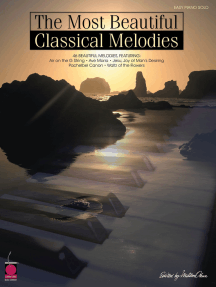 The Most Beautiful Classical Melodies: 46 Beautiful Melodies