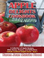 Apple Delights Cookbook, Catholic Edition