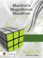 Manfred's Magnificient Manifesto