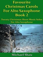 Favourite Christmas Carols For Alto Saxophone Book 2
