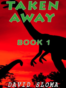 Taken Away - Part 1: Taken Away, #1