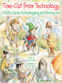 Time-Out from Technology: A Kid's Guide to Unplugging and Having Fun