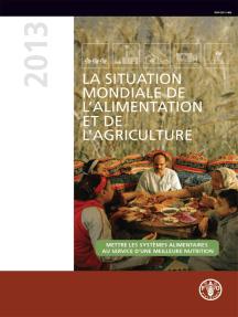 La situation mondiale de l'alimentation et de l'agriculture 2013