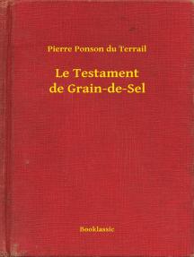 Le Testament de Grain-de-Sel
