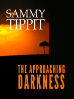 The Approaching Darkness