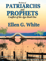 The Story of Patriarchs and Prophets: As Illustrated in the Lives of Holy Men of Old
