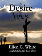 The Desire of Ages: Conflict of the Ages Volume Three