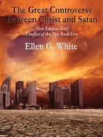 The Great Controversy Between Christ and Satan: Conflict of the Ages Book Five
