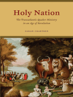 Holy Nation: The Transatlantic Quaker Ministry in an Age of Revolution